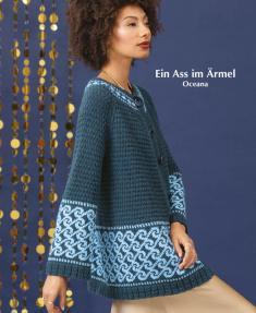 Strickanleitung - Ein Ass im Ärmel - Oceana - Designer Knitting - 01/2020