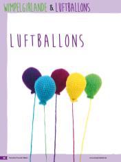 Häkelanleitung - Luftballons - Fantastische Häkelideen Bärchenparty Amigurumi Vol. 24