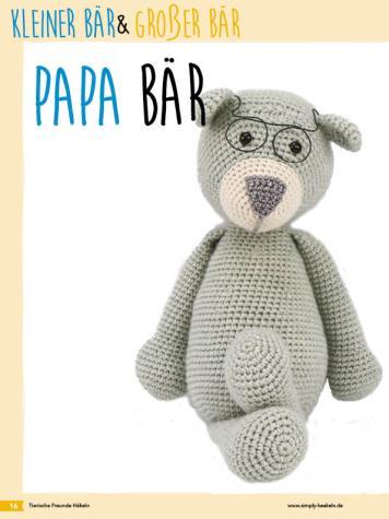 Häkelanleitung - Papa Bär - Fantastische Häkelideen Bärchenparty Amigurumi Vol. 24