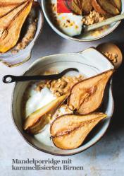 Rezept - Mandelporridge mit karamellisierten Birnen - Vegan Food & Living – 02/2020