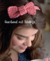 Häkelanleitung - Haarband mit Schleife - Mini Häkeln Vol. 13 Accessoires