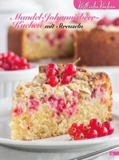 Rezept - Mandel-Johannisbeer-Kuchen mit Streuseln - Simply Backen Kuchen & Kleingebäck – 01/2020
