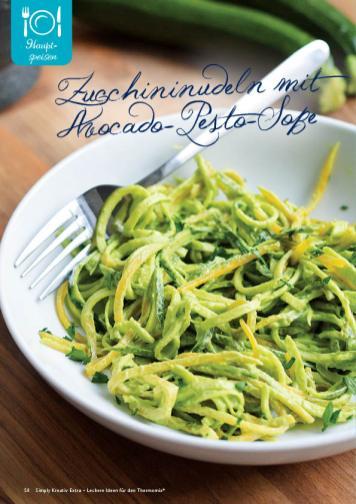 Rezept - Zucchininudeln mit Avocado-Pesto-Soße - Simply Kreativ Extra – Leckere Ideen für den Thermomix® 01/2020