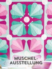 Nähanleitung - Muschel-Ausstellung - Simply Kreativ Best of Patchwork + Quilting 01/2020