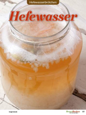 Rezept - Hefewasser - Brötchen Backen mit Tommy Weinz Teil 2 – 03/2020
