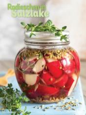 Rezept - Radieschen in Salzlake - Simply Kochen mit Vorräten 02/2020