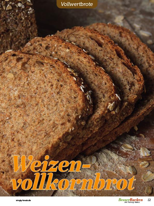 Rezept - Weizenvollkornbrot - Vollkorn Backen mit Tommy Weinz – 01/2020