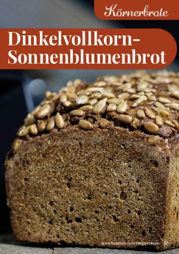 Rezept - Dinkelvollkorn-Sonnenblumenbrot - Simply Backen kompakt Brote 04/2020