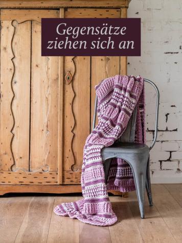 Häkelanleitung - Gegensätze ziehen sich an - Simply Häkeln Special Decken & Co 01/2021
