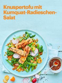 Rezept - Knuspertofu mit Kumquat-Radieschen-Salat - Vegan Food & Living – 05/2020