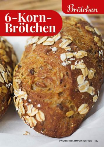 Rezept - 6-Korn-Brötchen - Simply Backen kompakt Vollkorn – 01/2021
