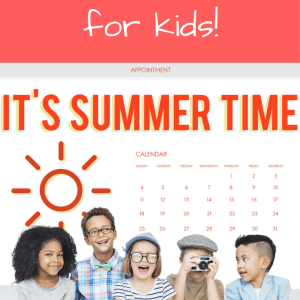 4 Free Printable Summer Schedules for Kids that will Save your Sanity