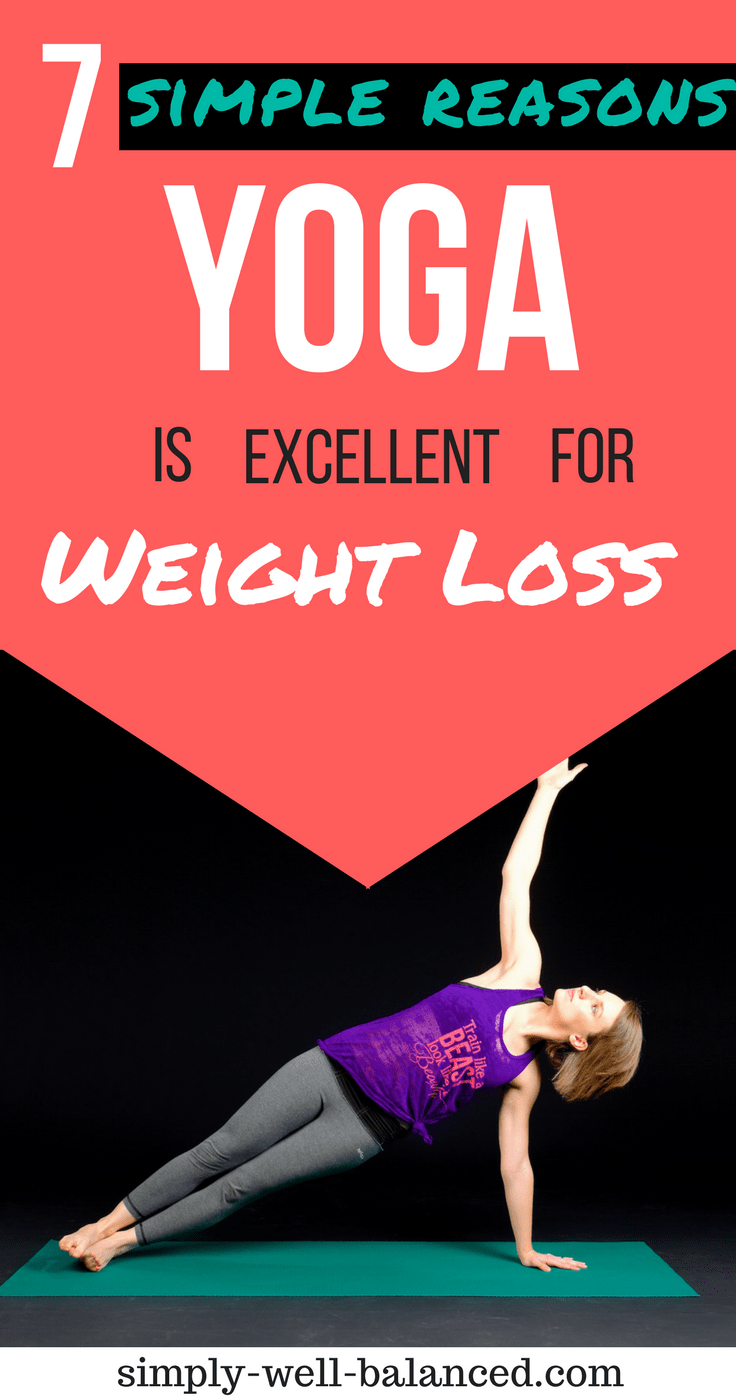 7 simple reasons yoga is excellent for losing weight | yoga for weight loss | yoga poses for weight loss | yoga for weight loss eCourse |