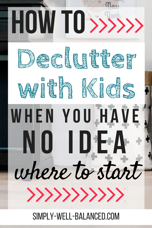 How to declutter with kids when you have no idea where to start. 10 busy moms share their best tips to get started decluttering with kids. Life hacks for organizing, storing and donating toys. simply-well-balanced.com