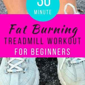30 Minute Fat Burning Treadmill Workout for Beginners