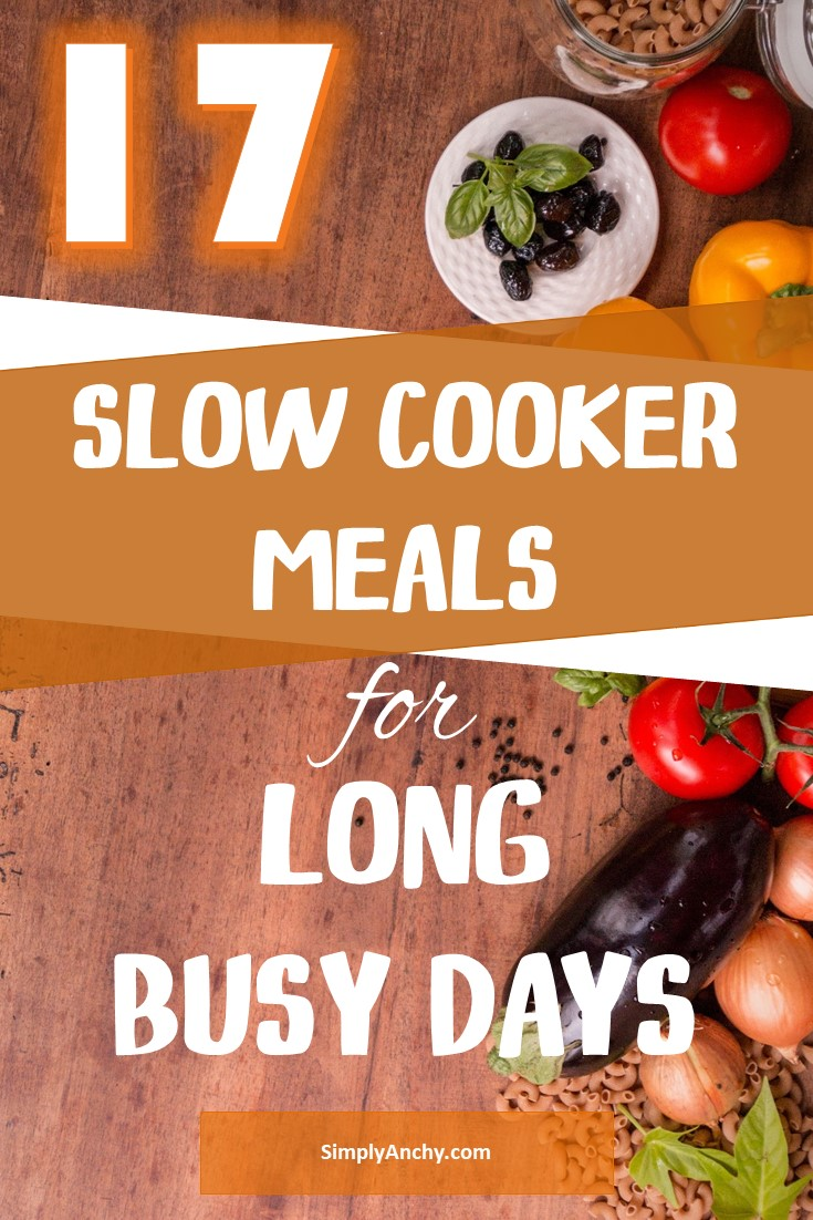 Do you want to come home and have a healthy meal, that is already cooked for you? Here is the list of 17 slow cooker meals that will take you no time to assemble. Pin now and read later! | #slowcooker #crockpot #slowcookermeals #crockpotmeals #easymeals #healthyslowcookerrecipes #slowcookerrecipes #crockpotrecipes | simplyanchy.com