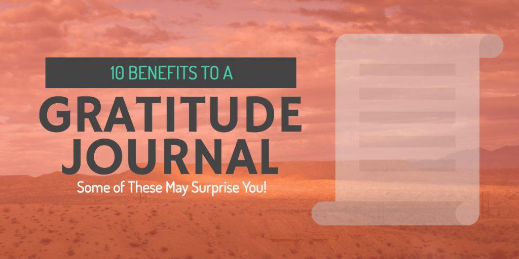 10 Benefits of a Gratitude Journal
