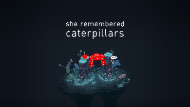 Photo of Game Review | She Remembered Caterpillars