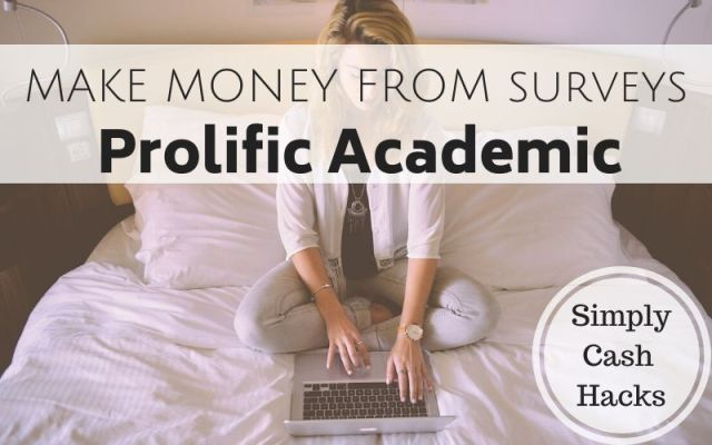 Make Money From Surveys: Prolific Academic
