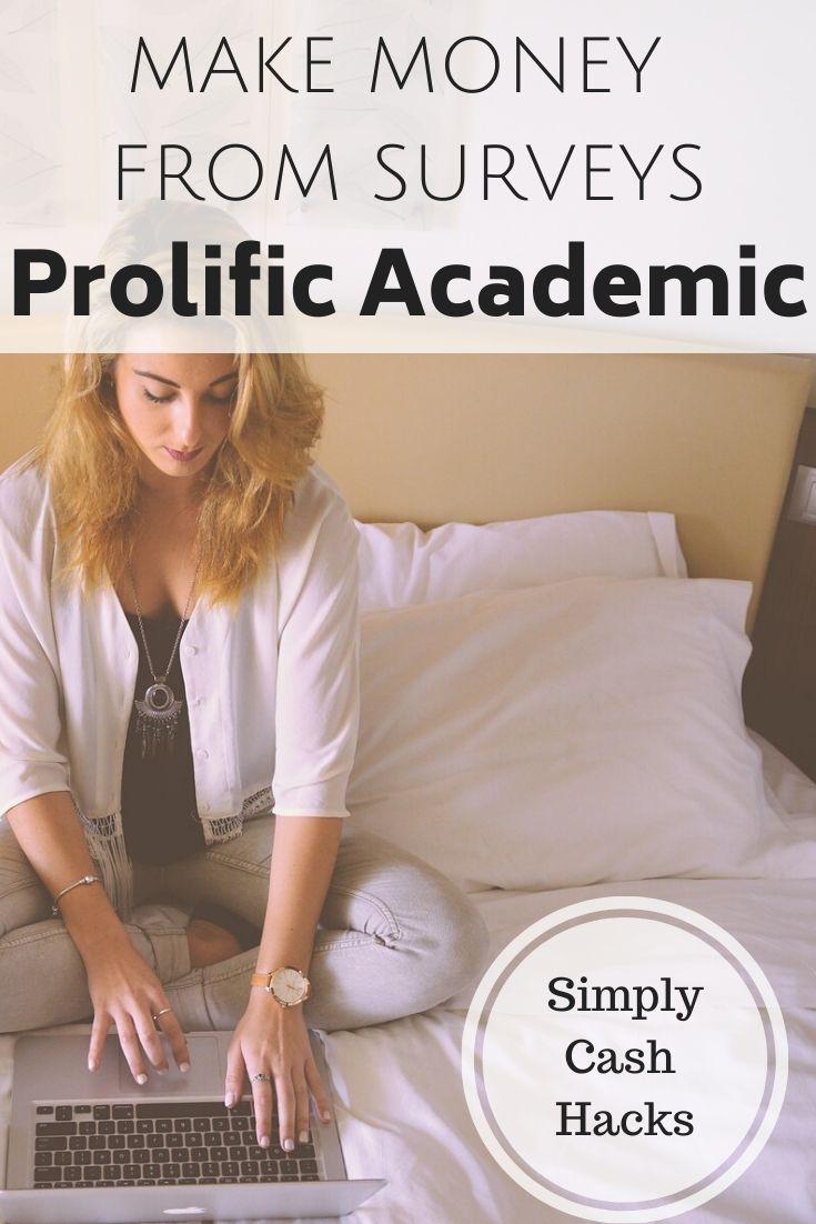 Make Money From Surveys: Prolific Academic