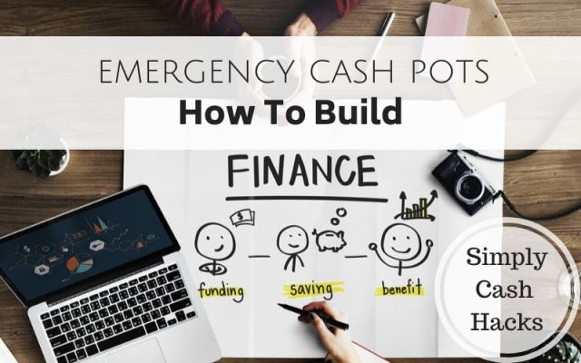 Emergency Cash Pots: How To Build