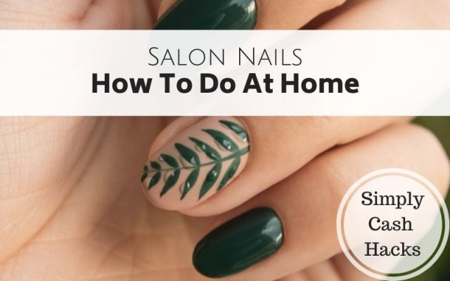 salon nails: how to do at home