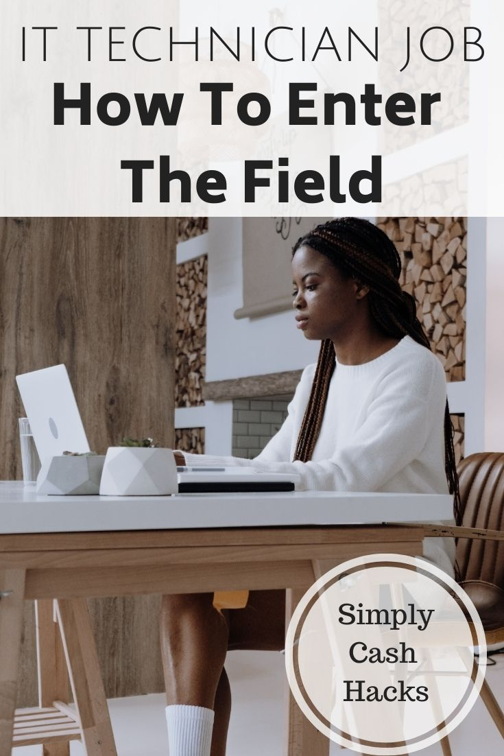 IT Technician Job: How To Enter The Field