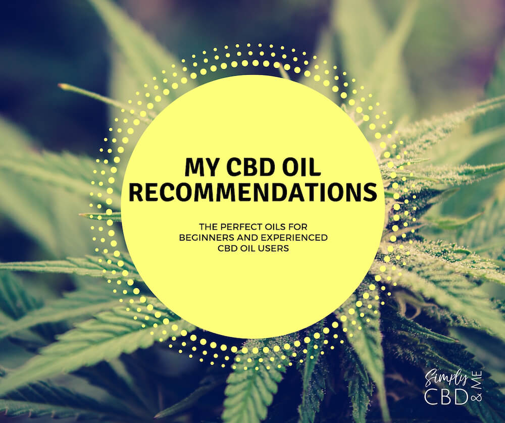 CBD Oil Recommendations for Beginner and Experienced CBD Oil Users