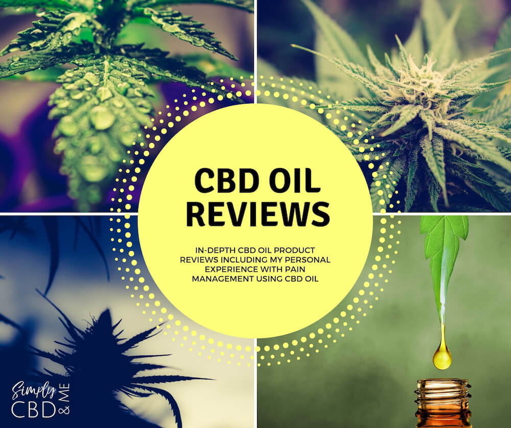 CBD Oil Reviews: My personal experience with pain management and CBD Oil