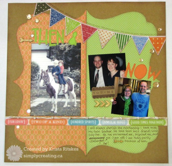 Then and Now layout by Krista Ritskes
