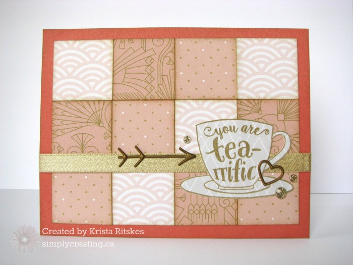 You are tea-riffic card by Krista Ritskes #simplycreatingcrafts