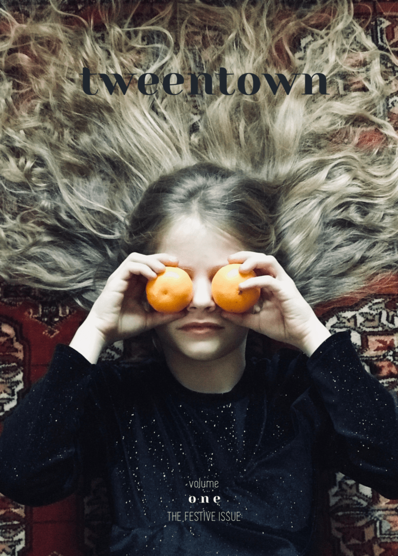 TWEENTOWN a magazine for tweens and their adults