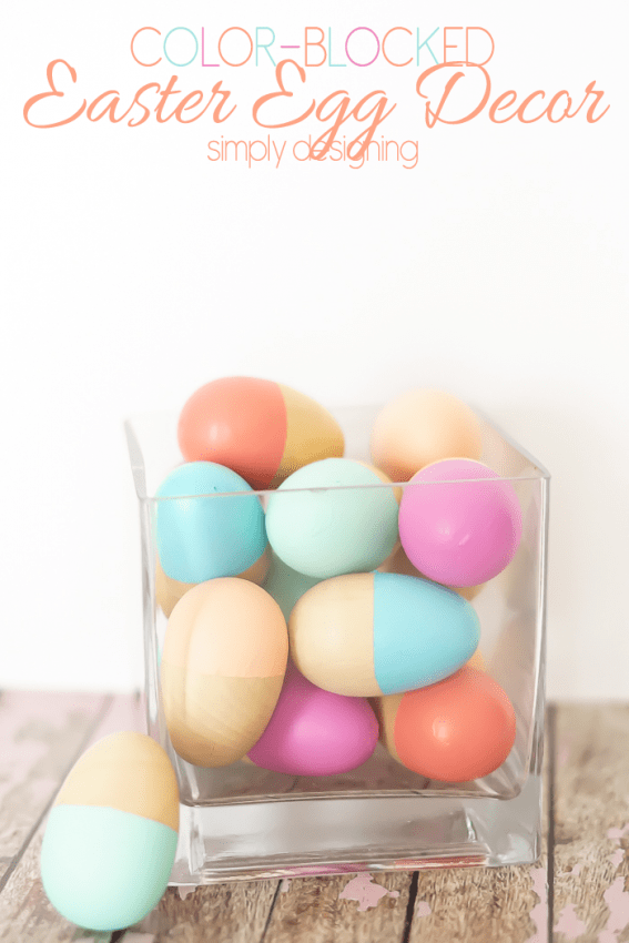 Color Blocked Easter Eggs - this is such a simple and modern way to decorate with eggs