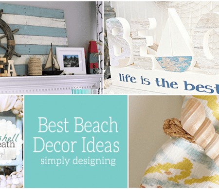 The Best Beach Decor Ideas for Your Home