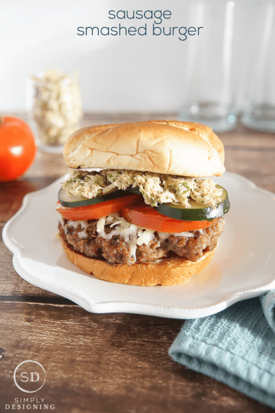 Sausage Smashed Burger Recipe - a unique twist on a traditional burger