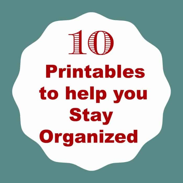 10-printables-to-help-you-stay-organized