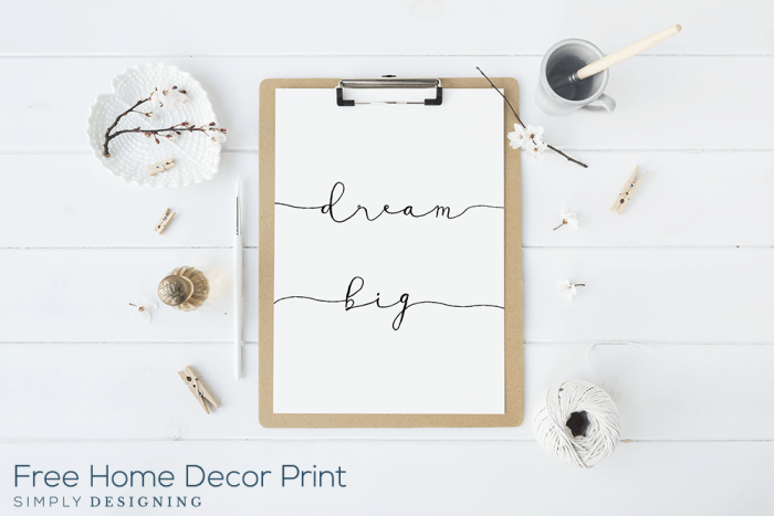 Dream Big Printable - free typography print for your home