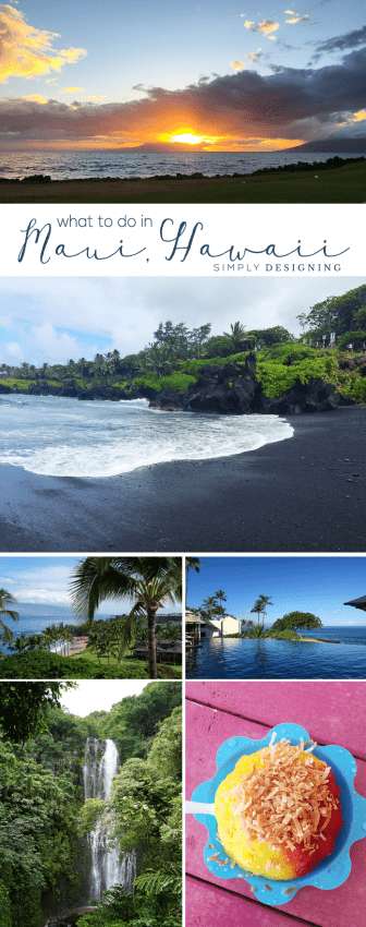 What to do in Maui Hawaii if you are there for 4 days or just want to hit the highlights