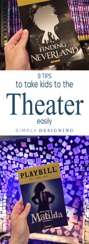 9 Tips to Take Kids to the Theater Easily | How to take Kids to a Musical | Take Kids to a Play | If you are hoping to take your children to the theater, I am sharing 9 tips to take kids to the theater so you can all enjoy it