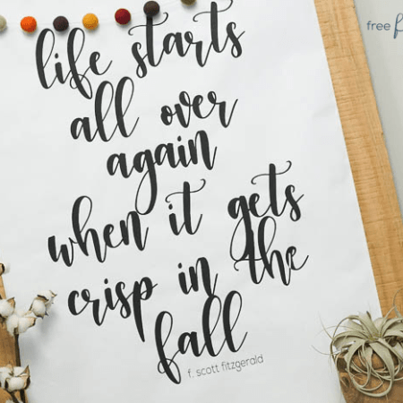 Large Free Fall Printable : Life Starts Over Again When it Gets Crisp in the Fall
