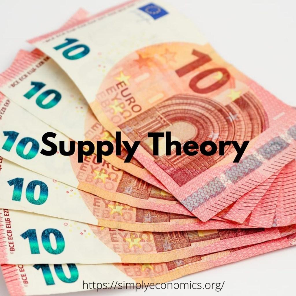 supply theory, supply