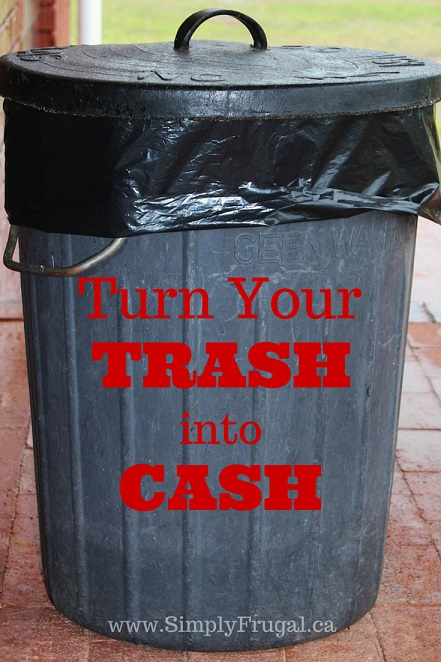 Turn Your Trash Into Cash