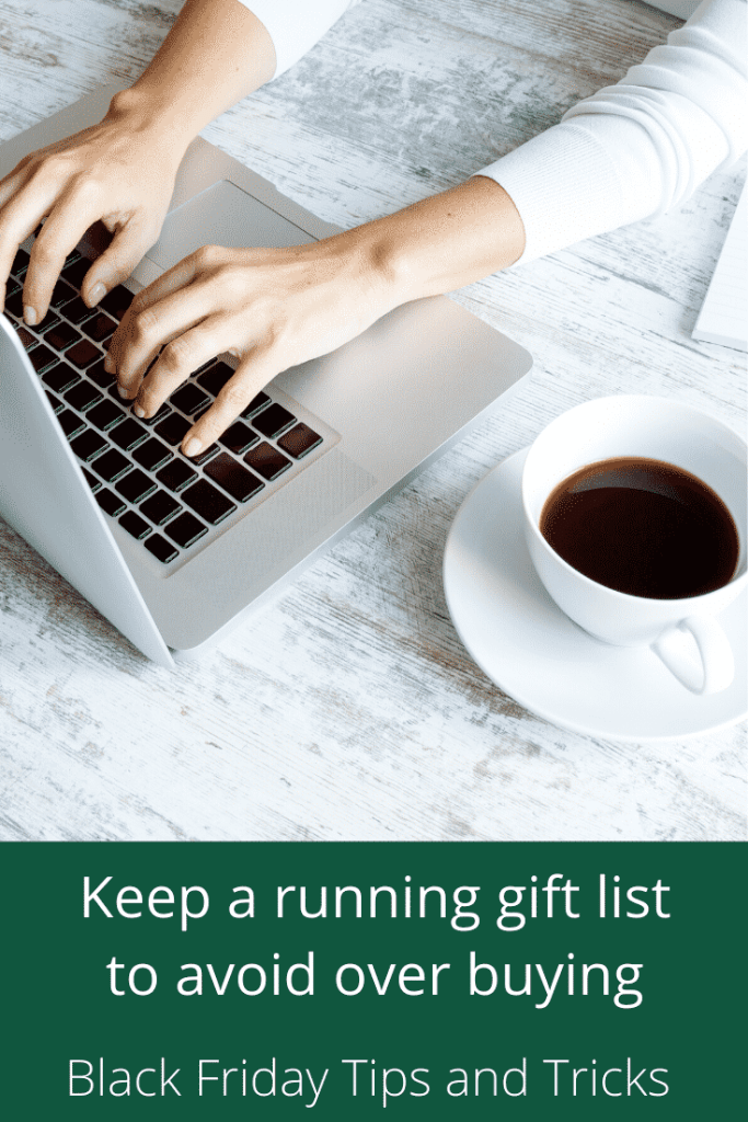 Keep a running list to avoid over buying