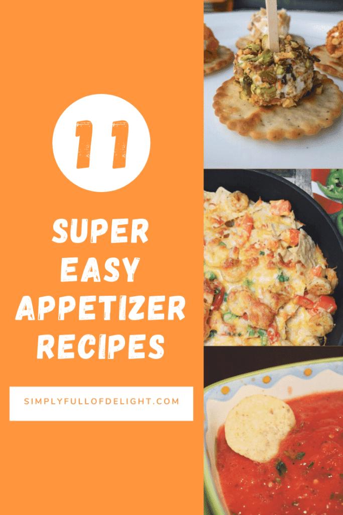 11 Super Easy Appetizer Recipes