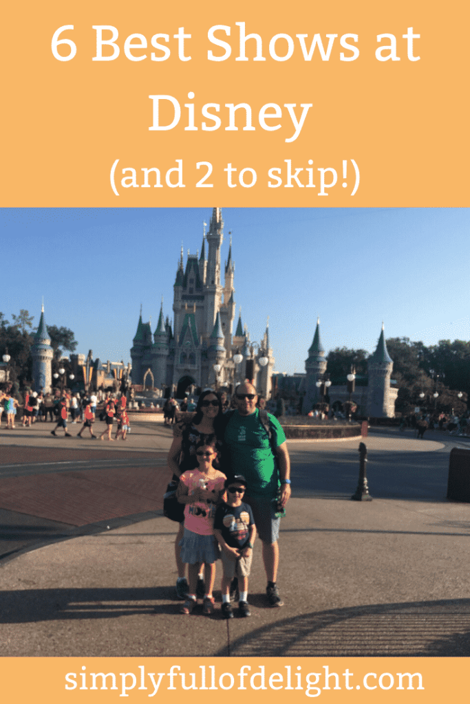 6 Best Shows at Disney (and 2 to skip!) An insiders look at the most fantastic and most disappointing shows at Disney.  Learn how to make the most of your vacation!  #disney #vacation #disneyworld