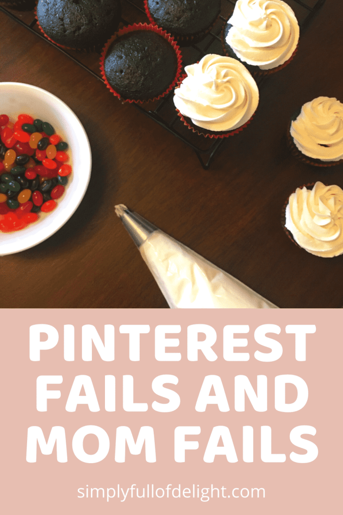 Pinterest Fails and Mom Fails  - The struggle is real.  Life is messy.  #pinterestfail #faith #momfailure