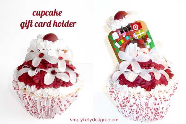 Cupcake Gift Card Holder by Simply Kelly Designs #giftcards #giftcardholders #cupcakes