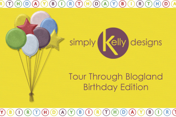 Tour Through Blogland: Birthday Edition by Simply Kelly Designs #tourthroughblogland