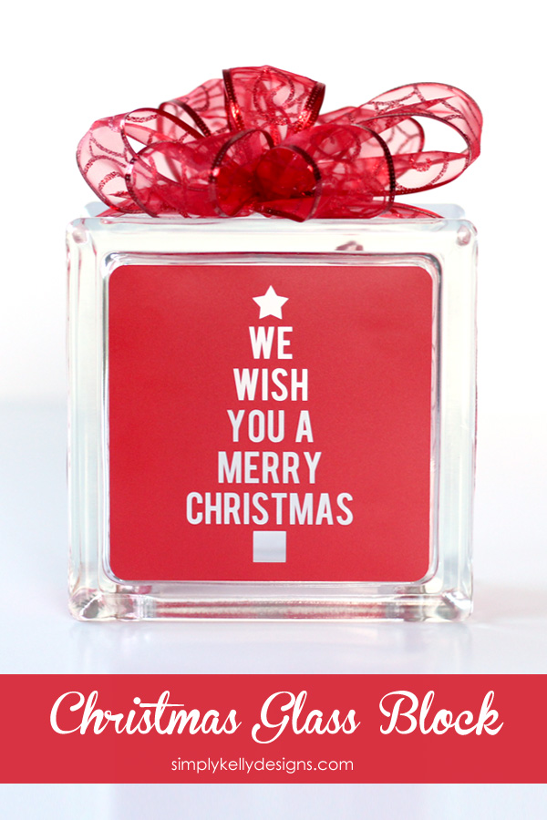 We Wish You A Merry Christmas Glass Block With Free Cut File by Simply Kelly Designs #glassblock #Christmas #vinyl #freecutfile