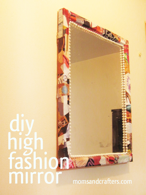 High Fashion Mirror | Moms and Crafters